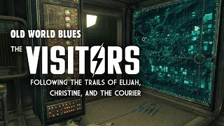 Old World Blues 9: The Visitors - Following the Trails of Elijah, Christine, & The Courier