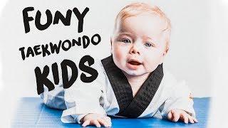 10 Taekwondo KIDS Best Funy Moment Epic Laughs 2019