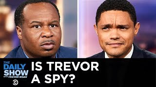 After Chinese state TV features Trevor in a news broadcast, Roy Wood Jr. digs deeper to find out who else Trevor has been spreading propaganda for.