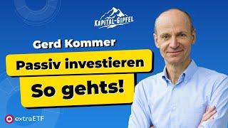 Gerd Kommer: Passiv Investieren: Warum und wie? Die Basics