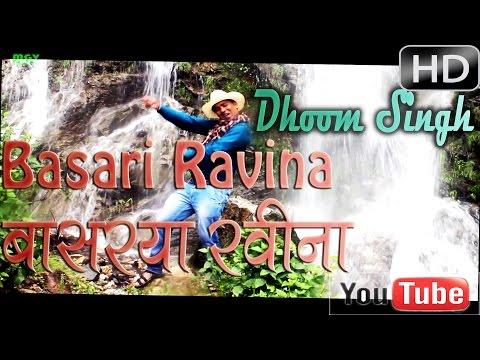 Latest Garhwali HD Video DJ Song |Basari Ravina|