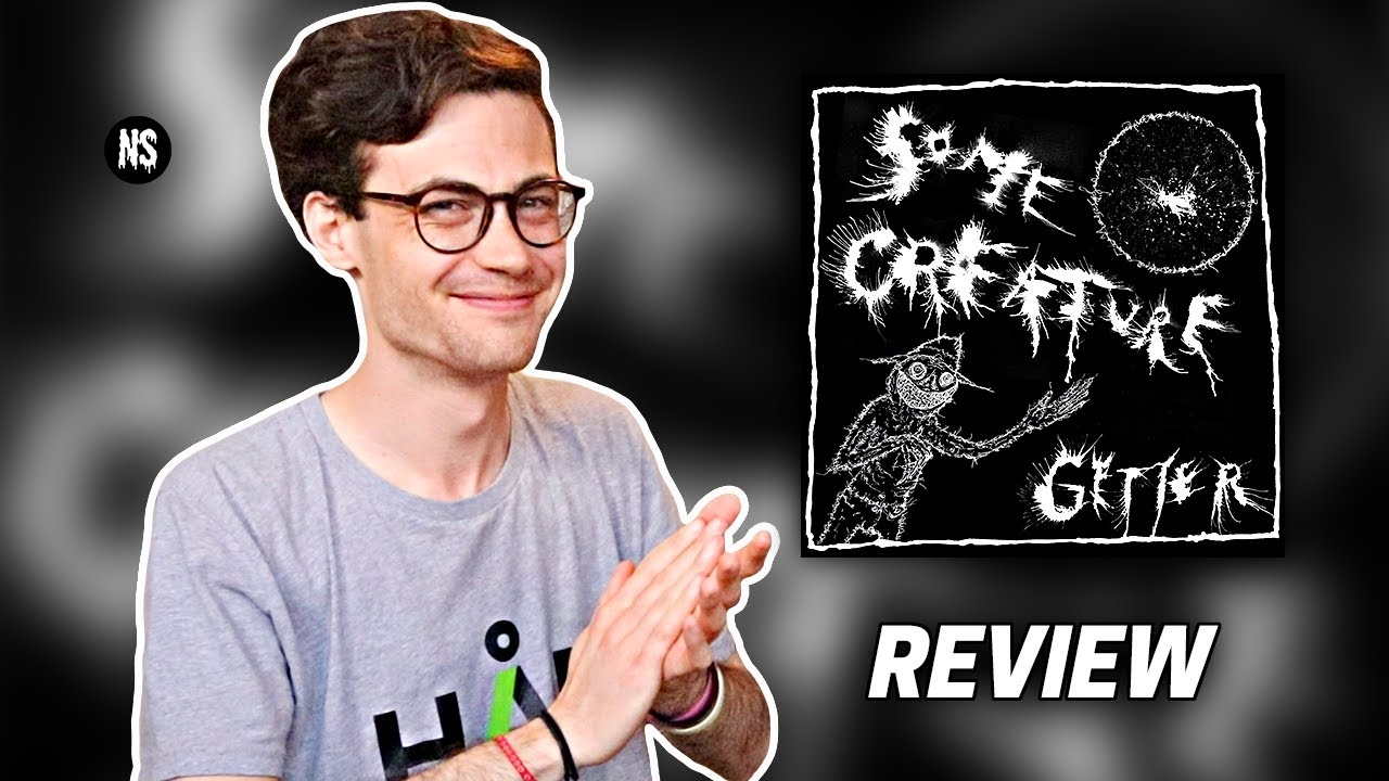 Download Getter - Some Creature EP REVIEW