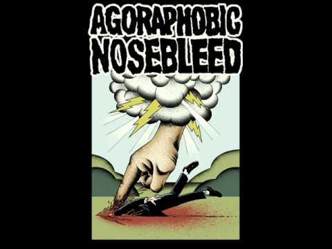 Agoraphobic Nosebleed - Blind Hatred Finds A Tit (Lyrics)