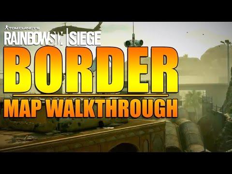 Rainbow Six Siege - In Depth:BORDER Map Walkthrough  - Dust Line