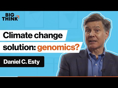 Could genomics solve the climate change crisis? | Daniel C. Esty | Big Think