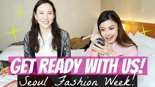 Get Ready with Us for Seoul Fashion Week 2017