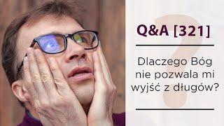 Dlaczego Bóg nie pomaga mi wyjść z długów?? [Q&A#321] Remi Recław SJ