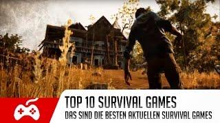 Top 10 Survival Games | Das sind die 10 besten aktuellen Survival Games