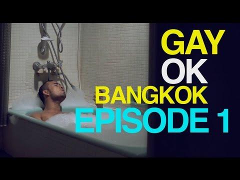 "GAYOK BANGKOK EPISODE 1 "" TRUST "" เกย์โอเค แบงค็อก ตอนที่ 1 ...ไว้ใจ (English Subtitle)"