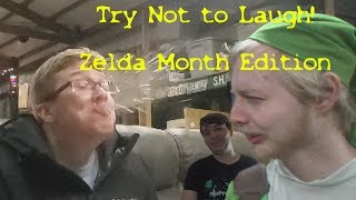 Try Not to Laugh - Zelda Month Edition!