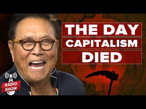 The Day Capitalism Died - Robert Kiyosaki, Kim Kiyosaki and @George Gammon