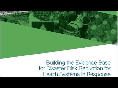 Part 2, Building the Evidence Base for Disaster Risk Reduction for Health Systems