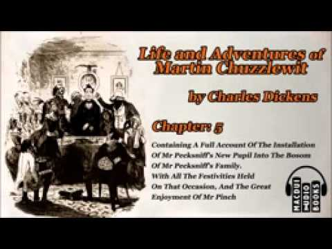 Life and Adventures of Martin Chuzzlewit by Charles Dickens Chapter 5 Free Audio Book