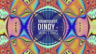 Soundquest ft dindy - waiting (on your ...