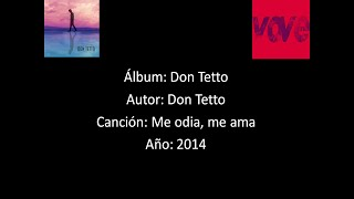 Don Tetto - Me odia, me ama [Lyrics - Letra]