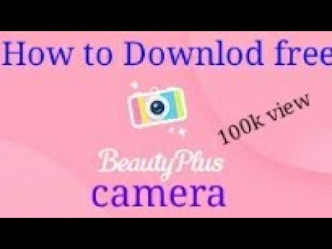 How To Downlod Beauty Plus Camera... Beauty Plus Camera Free Downlod