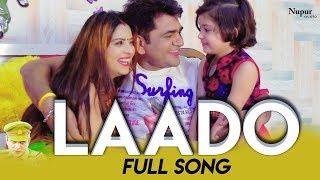 LAADO Uttar Kumar & Divya Shah   Latest Songs 2019   Dhakad Chhora