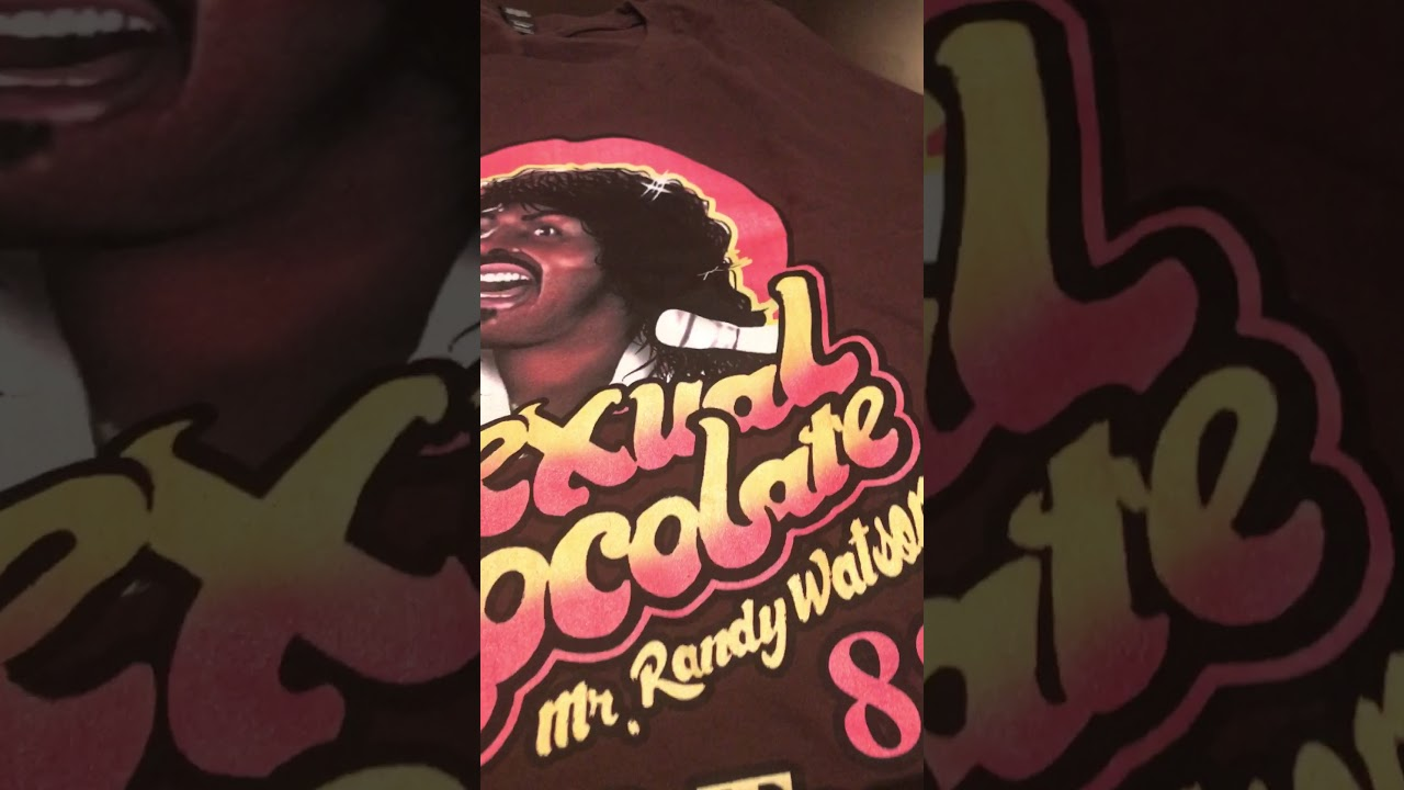 Randy watson sexual chocolate poster