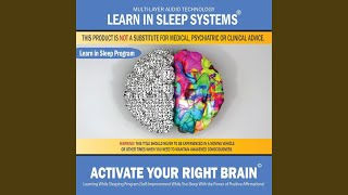 Activate Your Right Brain: Learning While Sleeping Program (Self-Improvement While You Sleep...