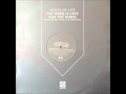 Voices of Life - The Word Is Love (Mouse T's Kinda Dope Mix) (HQ)