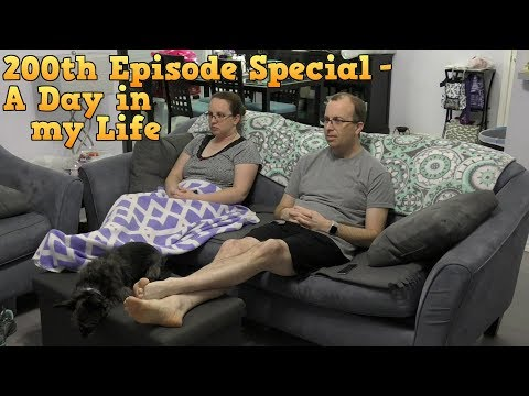 200th Episode Special  A Day in my Life
