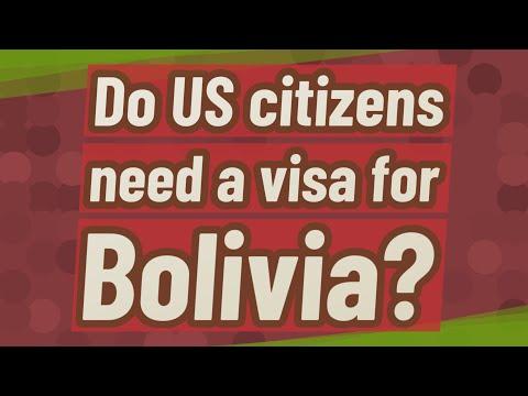 Do US Citizens Need A Visa For Bolivia?