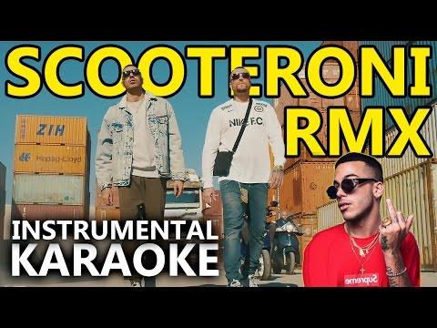 Marracash e Gué Pequeno ft. Sfera Ebbasta: SCOOTERONI RMX (Karaoke - Instrumental)