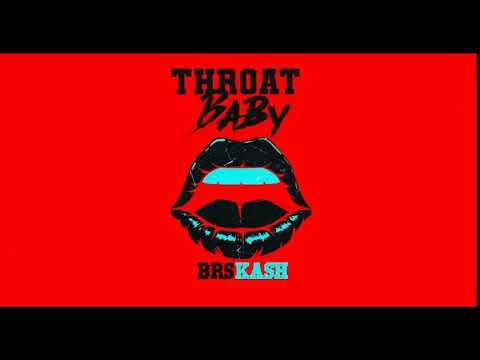 brs-kash---throat-baby-(best-instrumental)