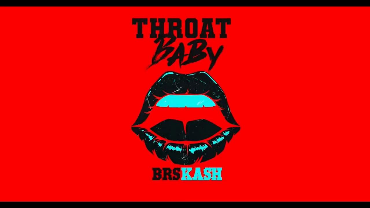 BRS Kash - Throat Baby Chords - Chordify