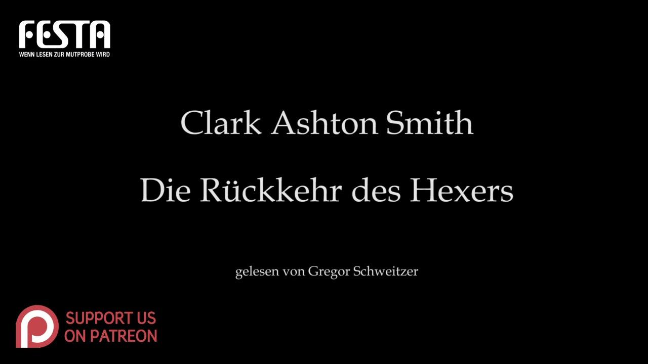 Clark Ashton Smith: Die Rückkehr des Hexers [Hörbuch, deutsch]