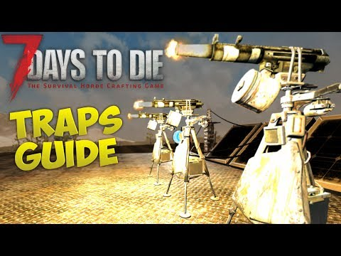 7 Days to Die Traps Guide | Introducing new Alpha 16 Traps - Switches and Triggers | Beginners guide