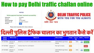 delhi traffic police challan payment online | delhi traffic police challan kaise bhare |