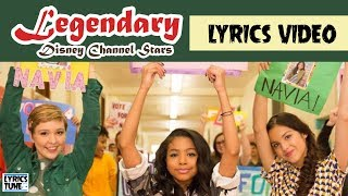Disney Channel Stars – Legendary (Lyrics Video)