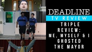Triple Review: Me, Myself & I - Ghosted - The Mayor