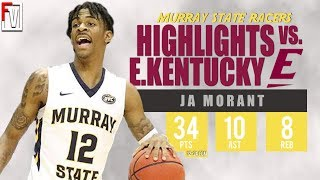Ja Morant Murray State vs EKU - Highlights | 1.5.19 | 34 Pts, 10 Ast, 8 Rebounds, Top 3 PICK!