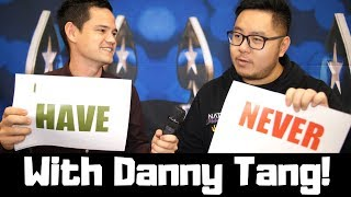 DANNY TANG - Never Have I Ever...?