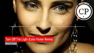Nelly Furtado - Turn Off The Light (Colin Parker Remix)