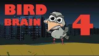 BIRD BRAIN (HD) - EPISODE 4
