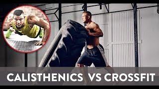 Perché il Calisthenics è migliore rispetto al CrossFit per ottenere risultati?