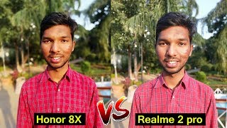 Honor 8x vs Realme 2 Pro Camera Comparison || Realme 2 pro vs honor 8x  || in telugu