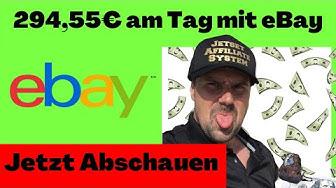 Geld verdienen mit eBay 294,55€am Tag ✅ eBay Partnerprogramm deutsch ✅ Affiliate Marketing eBay