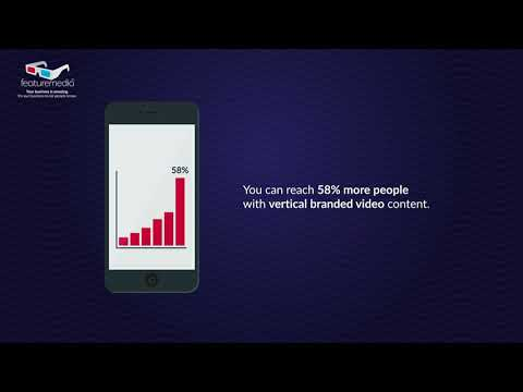 You can reach 58% more people with vertical branded video content
