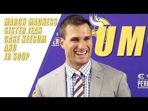 March Madness & Kirk Cousins Says Ummmmmm A Lot