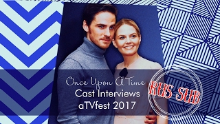 once upon a time cast interviews atvfest 2017 rus sub