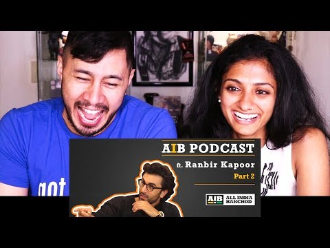 AIB PODCAST: RANBIR KAPOOR PART 2   Reaction w/ Mayuri!