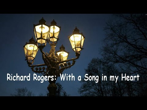 Richard Rogers: With a Song in my Heart -  John Wilson Orchestra