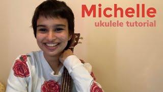 Michelle - Sir Chloe (Ukulele Tutorial)