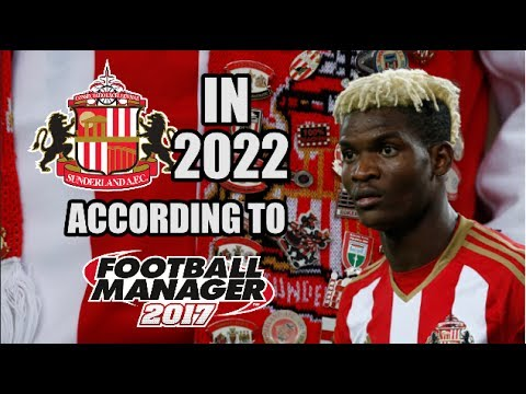 Sunderland In 2022