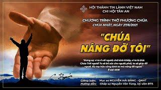 HTTL TÂN AN - TP ĐÀ NẴNG - Chương Trình Thờ Phượng Chúa - 27/06/2021