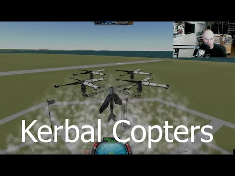 Kerbal Space Program - Helicopters - Livestream